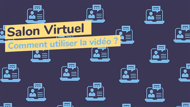 Billet salon virtuel utiliser vidéo