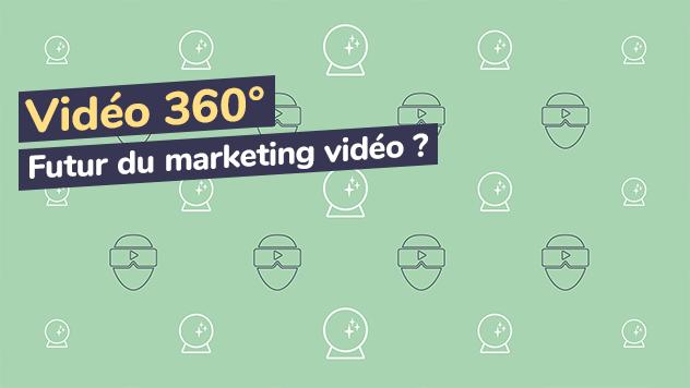 vidéo 360, futur du vidéo marketing ?