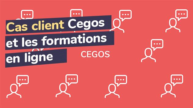 Cas client Cegos formation en ligne
